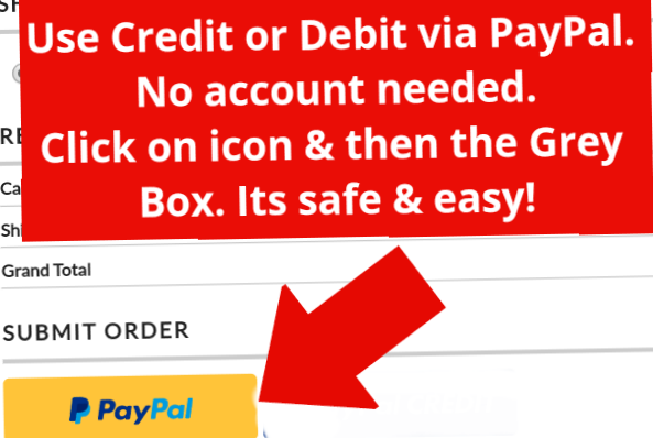 USE A CREDIT OR DEBIT VIA PAYPAL!